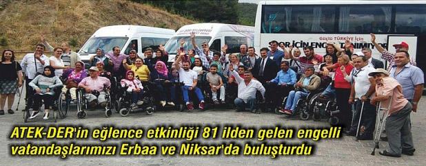81 ilden gelen engelliler Erbaa ve Niksar'da eğlendiler
